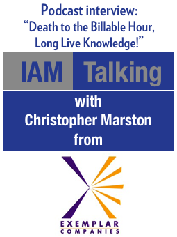 IAM Talking: Death to the Billable Hour, Long Live Knowledge!