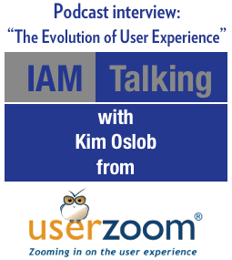 IAM Talking: The Evolution of User Experience with UserZoom