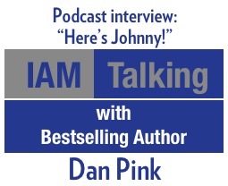 IAM Talking with Bestselling Author Dan Pink