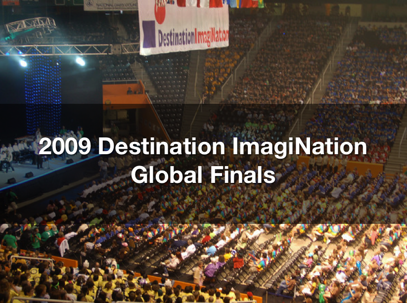2009 Destination ImagiNation Global Finals
